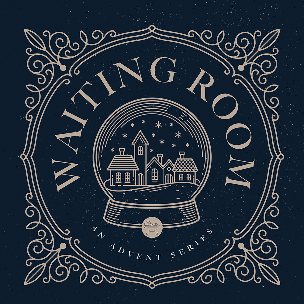 The Waiting Room: Waiting in Advent